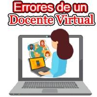 Errores de un docente virtual