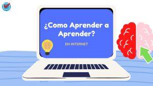 Cómo aprender a aprender en Internet