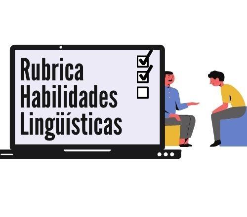 Rubrica-Habilidades-Linguisticas